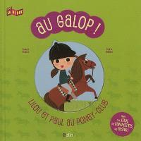 Au galop ! : Lilou et Paul au poney-club