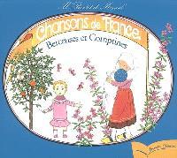 Chansons de France. Volume 1, Berceuses et comptines