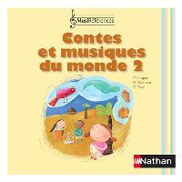 Contes et musiques du monde. 2