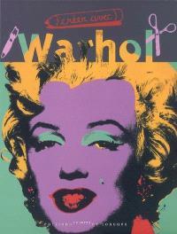Créer avec Warhol