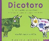Dicotoro, Le dictionnaire des contraires en français, en anglais, en espagnol et en taureau
