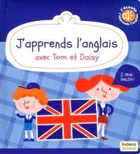J'apprends l'anglais avec Tom et Daisy