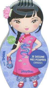 Je dessine mes poupées chinoises avec Shan