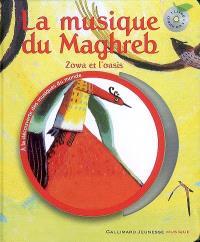 La musique du Maghreb : Zowa et l'oasis