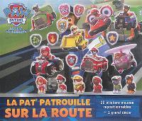 La Pat' Patrouille sur la route
