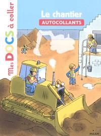 Le chantier : autocollants
