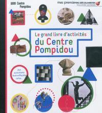 Le grand livre d'activités du Centre Pompidou