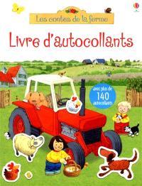Les contes de la ferme, livre d'autocollants : avec plus de 140 autocollants