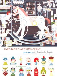 Les jouets : livre-tapis d'activités géant