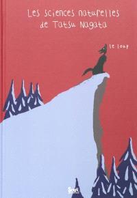 Les sciences naturelles de Tatsu Nagata, Le loup