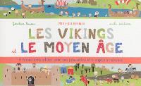 Les Vikings et le Moyen Age