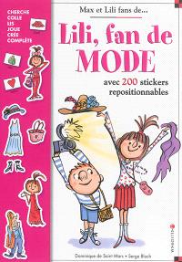 Lili, fan de mode : avec 200 stickers repositionnables