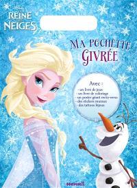 Ma pochette givrée : la reine des neiges