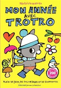 Mon année avec Trotro : plein de jeux, de coloriages et de gommettes