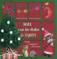 Noël sous les étoiles de Tahiti : conte, comptines, chansons