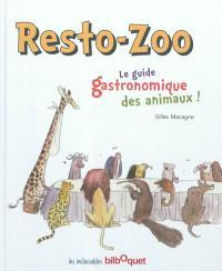 Resto-zoo : le guide gastronomique des animaux !