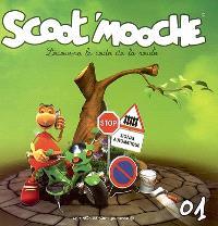Scoot'mooche : découvre le code de la route. Volume 1