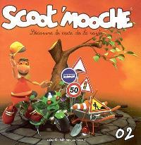 Scoot'mooche : découvre le code de la route. Volume 2