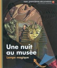 Une nuit au musée : lampe magique