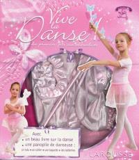 Vive la danse ! : des premiers pas aux entrechats