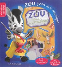 Zou joue de la musique