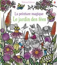 Le jardin des fées : la peinture magique