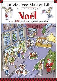 La vie avec Max et Lili. Volume 9, Noël : avec 100 stickers repositionnables