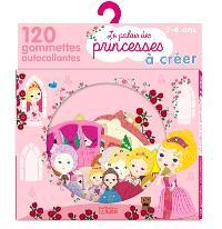 Le palais des princesses à créer : 120 gommettes autocollantes : 3-6 ans