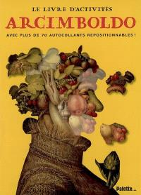Arcimboldo : avec plus de 70 autocollants repositionnable !