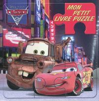 Cars 2 : mon petit livre puzzle