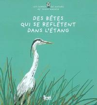 Des bêtes qui se reflètent dans l'étang