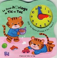 Le livre-horloge de Tic et Tac