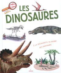 Les dinosaures : à la découverte du monde des dinosaures