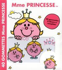 Mme Princesse : 40 gommettes, 8 décors à compléter