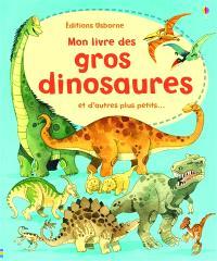 Mon livre des gros dinosaures et d'autres plus petits...