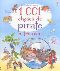 1.001 choses de pirate à trouver : avec plus de 240 autocollants