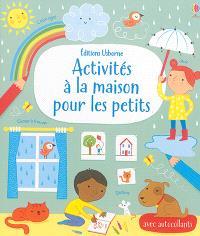 Activités à la maison pour les petits