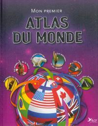 Atlas du monde : notre planète est un endroit merveilleux : explore-là dans cet atlas !