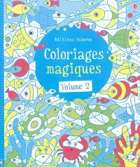 Coloriages magiques. Volume 2
