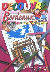 Découvre Bordeaux : en coloriant avec Fifi et Mimi
