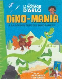 Dino-mania : à la découverte des dinosaures !