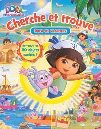 Dora en vacances : cherche et trouve