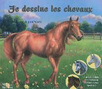 Je dessine les chevaux : livre à pochoirs