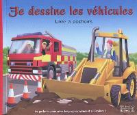 Je dessine les véhicules : livre à pochoirs