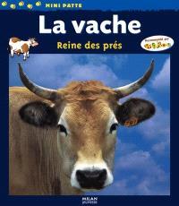 La vache : reine des prés