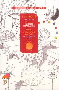 Le cirque : affiche grand format à colorier = The circus : giant colouring poster