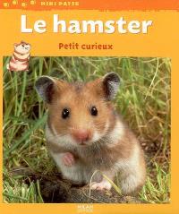 Le hamster : petit curieux