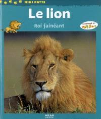 Le lion, roi fainéant