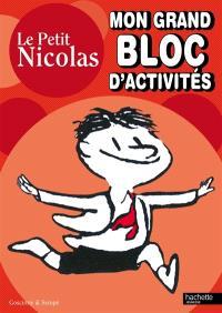 Le petit Nicolas : mon grand bloc d'activités