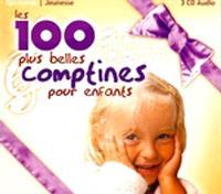 Les 100 plus belles comptines des enfants